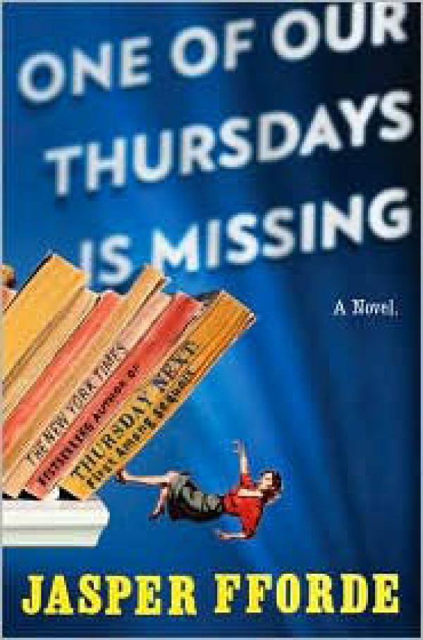 One of Our Thursdays Is Missing - Thursday Next #6 - Jasper Fforde
