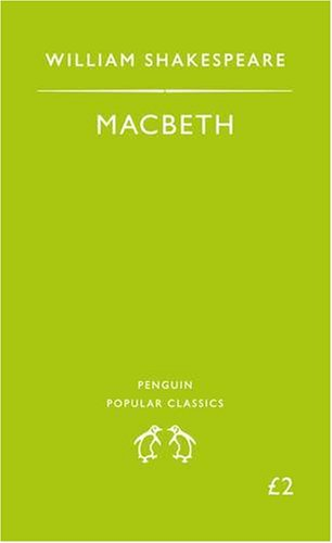 Macbeth (Penguin Popular Classics) - William Shakespeare