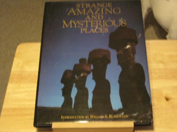 strange amazing and mysterrious places  / William Burroughs