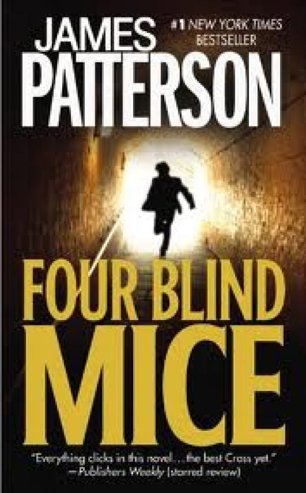 Four Blind Mice / James Patterson