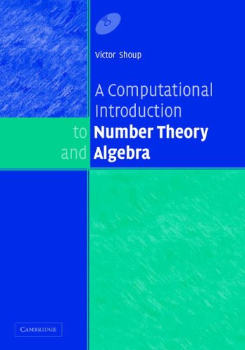 A Computational Introduction to Number Theory and Algebra / Victor Shoup