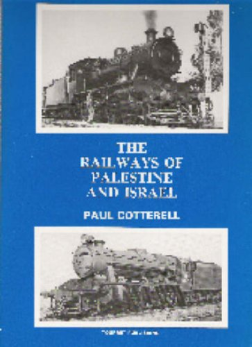 The Railways of Palestine and Israel /