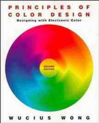 Principles of Color Design: Designing with Electronic Color / Wucius Wong