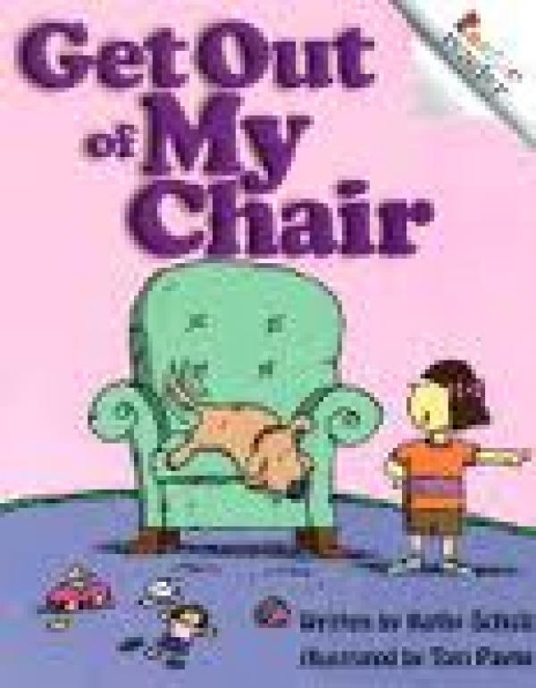 Get Out Of My Chair / Kathy Schulz