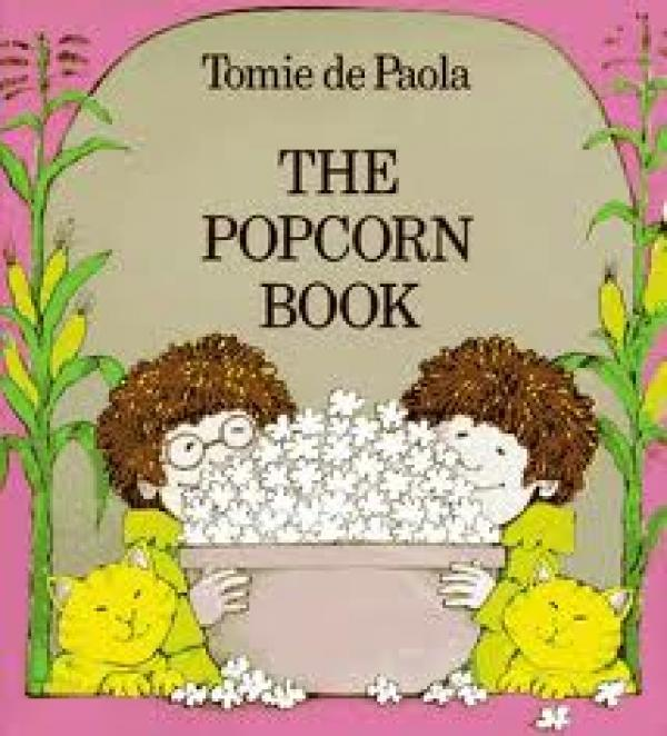 The Popcorn Book / Tomie Paola