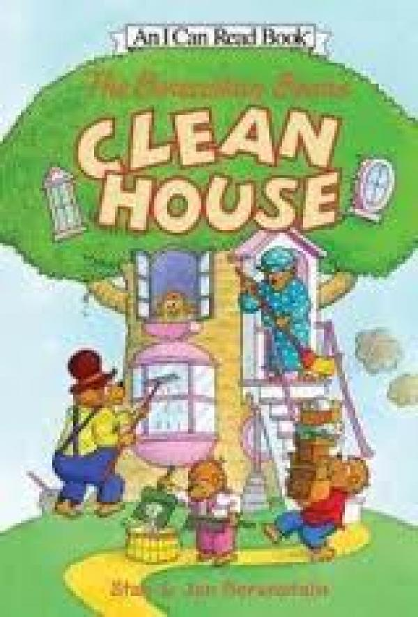 The Berenstain Bears Clean House / Stan Berenstain