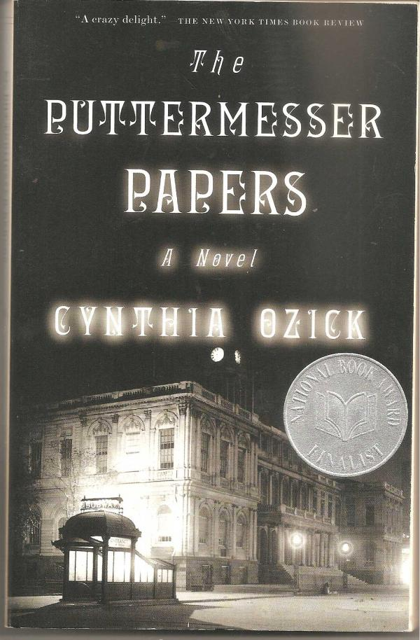 The Puttermaster Papers / Cynthia Ozic