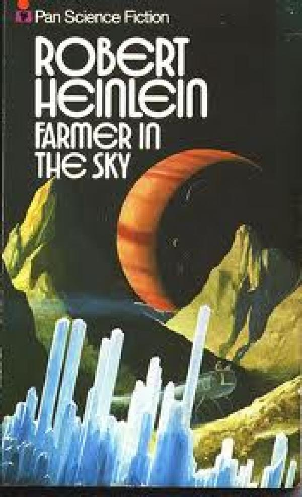 Farmer in the Sky - Heinlein juveniles #6 - Robert A. Heinlein