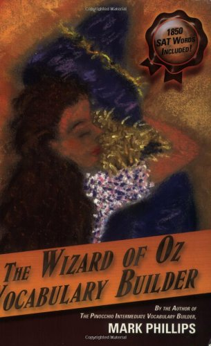 The Wizard of Oz Vocabulary Builder / Mark Phillips