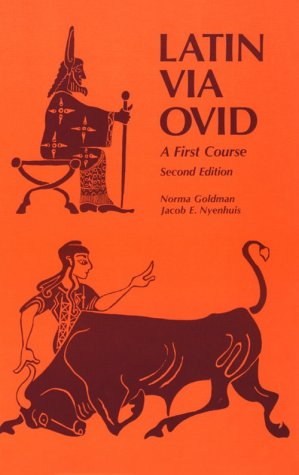 Latin Via Ovid: A First Course Second Edition / Norma Goldman