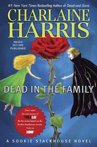 Dead In The Family Sookie Stackhouse Book 10 Gplusone Href