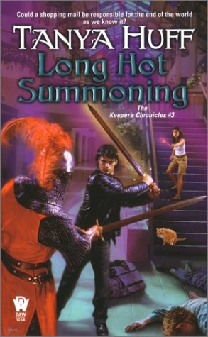 Long Hot Summoning: The Keeper's Chronicles #3 - Tanya Huff