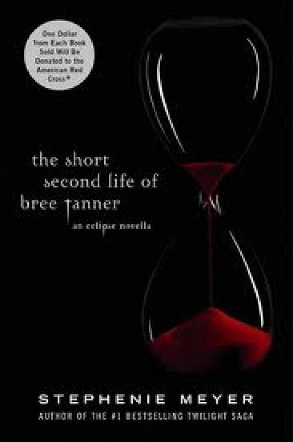 The Short Second Life Of Bree Tanner - Stephenie Meyer