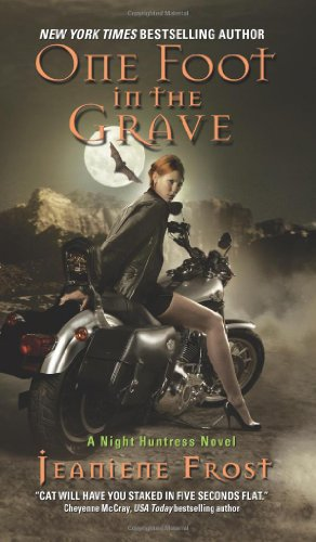 One Foot in the Grave - Night Huntress #2 - Jeaniene Frost