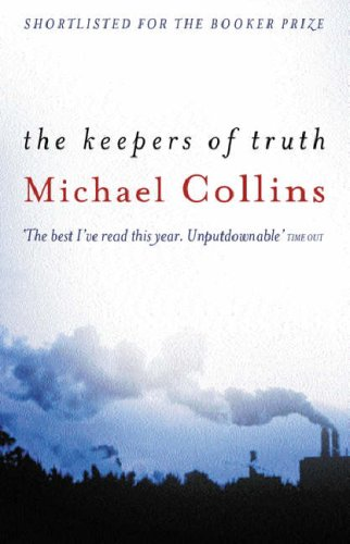 The Keepers Of Truth / Michael Collins