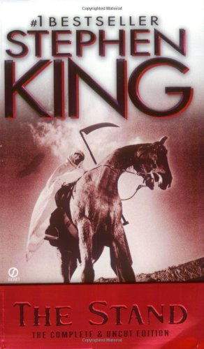 The Stand: Expanded Edition: For the First Time Complete and Uncut (Signet) - Stephen King