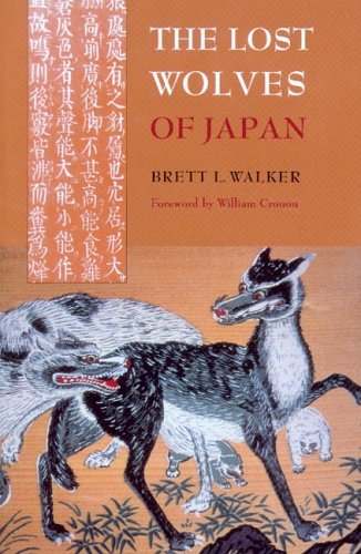 The Lost Wolves Of Japan (Weyerhaeuser Environmental Books) / Brett L. Walker