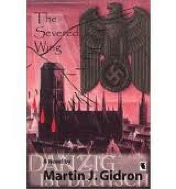 The Severed Wing / Martin Gidron