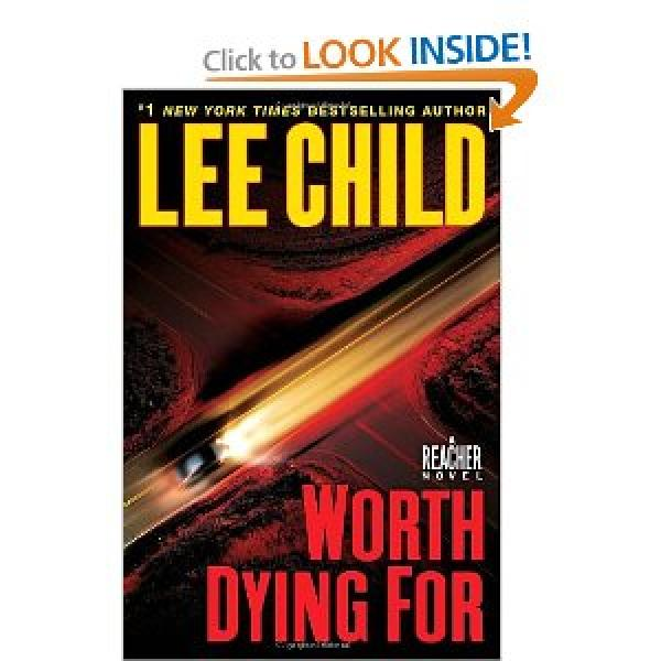 WORTH DYING FOR - A REACHER NOVEL # - LEE CHILD