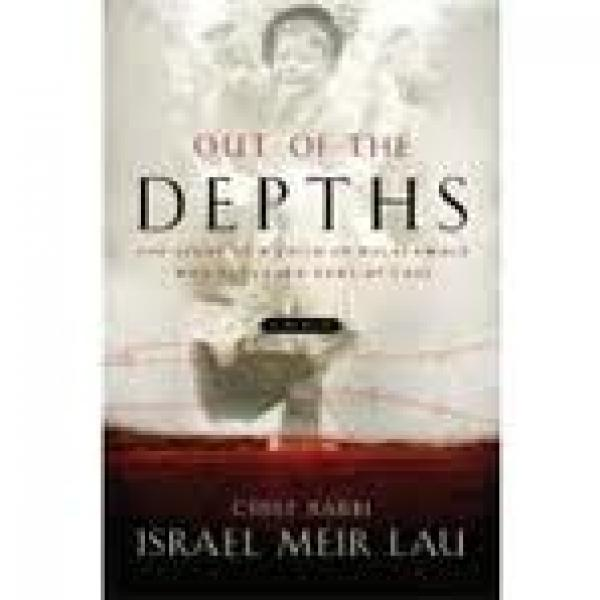 Out Of The Depths The Story Of A Child Of Buchenwald Who Returned Home At Last / Meir Lau