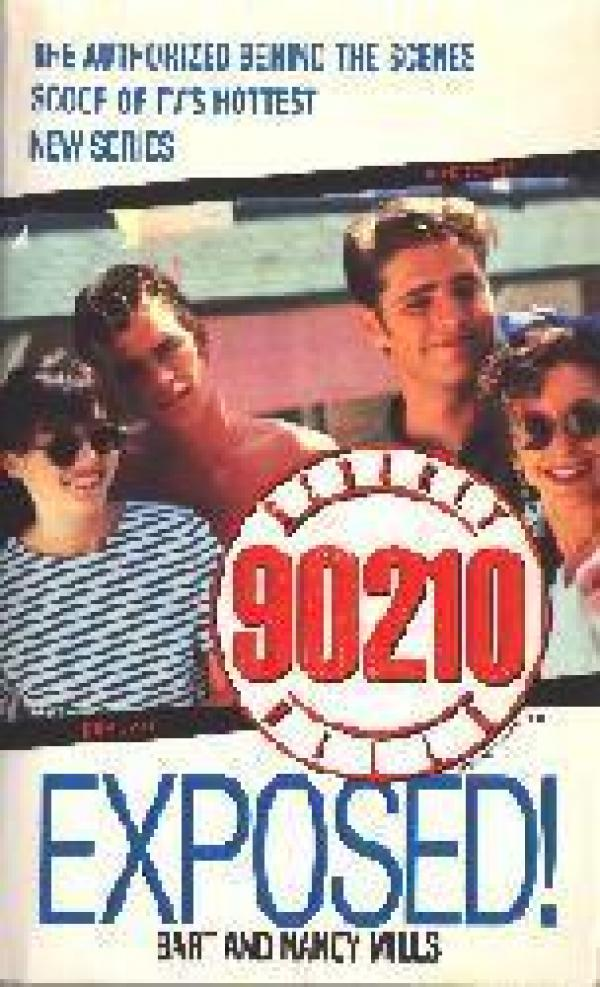 Beverly Hills 90210 Exposed / Bart   Mills