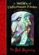 The Bad Beginning (A Series of Unfortunate Events No.1) / Lemony Snicket