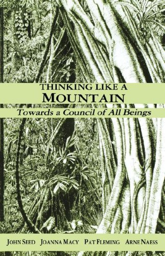 "Thinking Like a Mountain: Towards a Council of All Beings <g:plusone href=""http://www.books-by-isbn.com/1-897408/1897408005-Thinking-Like-a-Mountain-Towards-a-Council-of-All-Beings-1-897408-00-5.html"" count=""false""></g:plusone> / John Seed"