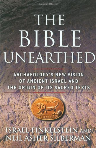 "The Bible Unearthed: Archaeology's New Vision of Ancient Israel and the Origin of Its Sacred Texts <g:plusone href=""http://www.books-by-isbn.com/0-684/0684869136-The-Bible-Unearthed-Archaeology-s-New-Vision-of-Ancient-Israel-and-the-Origin-of-Its-Sac / Neil Asher Silberman"