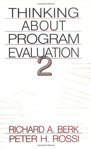 Thinking about Program Evaluation 2 / Dr. Richard A. Berk