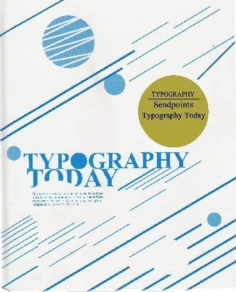 "Typography Today <g:plusone href=""http://www.books-by-isbn.com/988-17/9881768411-Typography-Today-988-17-6841-1.html"" count=""false""></g:plusone> / Azur Corporation"