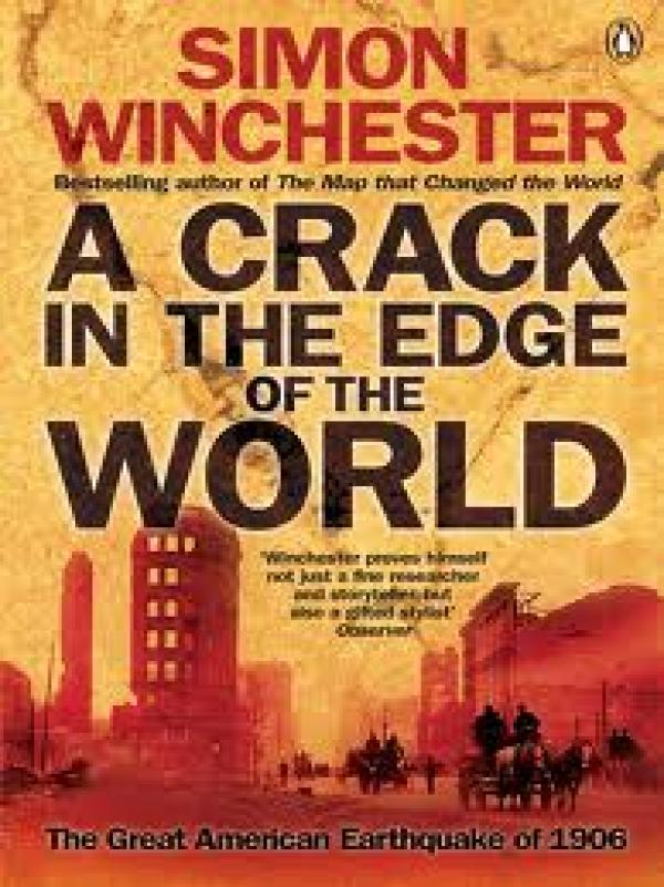 A Crack In The Edge Of The World / Simon Winchester