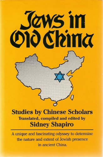 "Jews in Old China: Studies by Chinese Scholars <g:plusone href=""http://www.books-by-isbn.com/0-88254/0882549960-Jews-in-Old-China-Studies-by-Chinese-Scholars-0-88254-996-0.html"" count=""false""></g:plusone> / Sidney Shapiro"