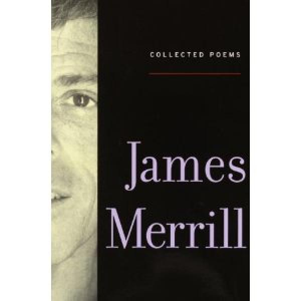 Collected Poems / JAMES MERRILL