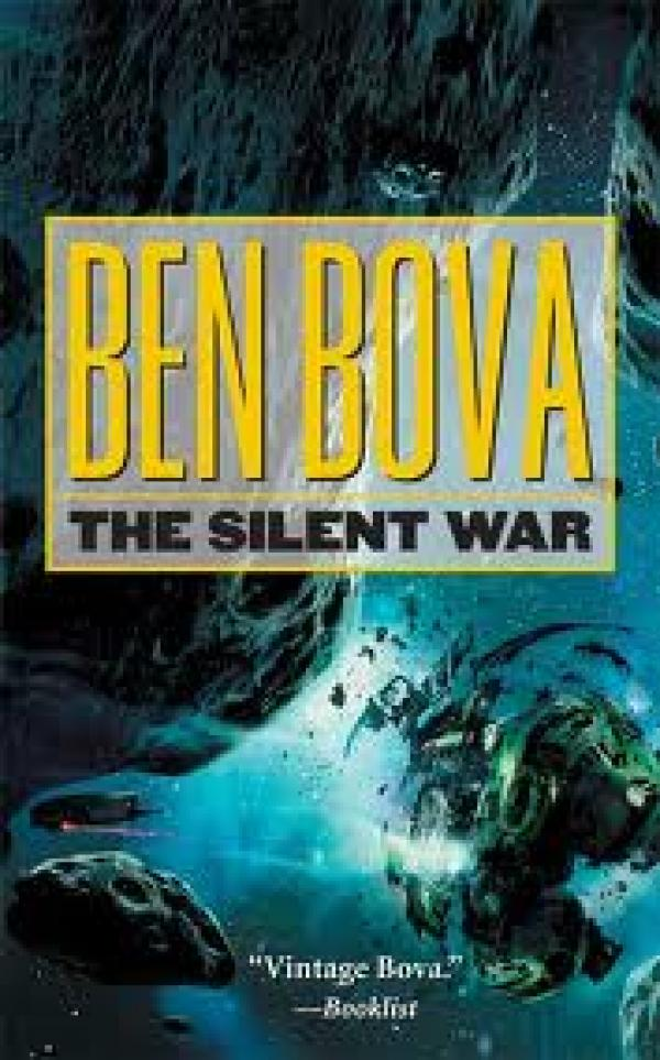 The Silent War / Ben Bova