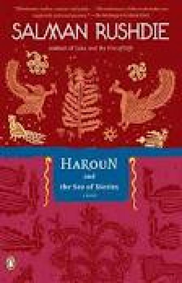 Haroun And The Sea Of Stories / Salman Rushdie