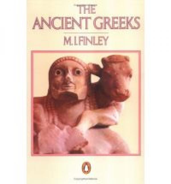 The Ancient Greeks / M.I Finley