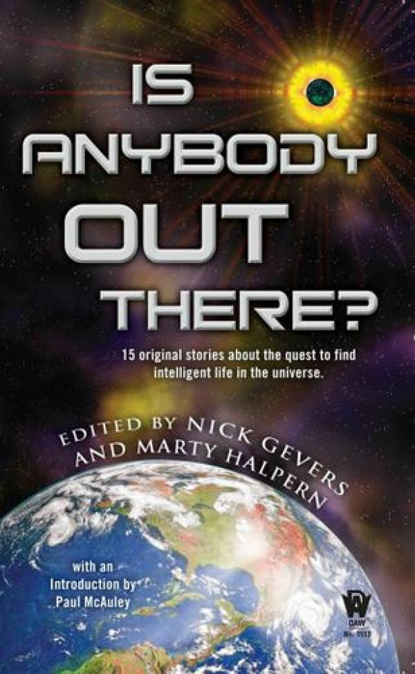 Is Anybody Out There / Nick Gevers