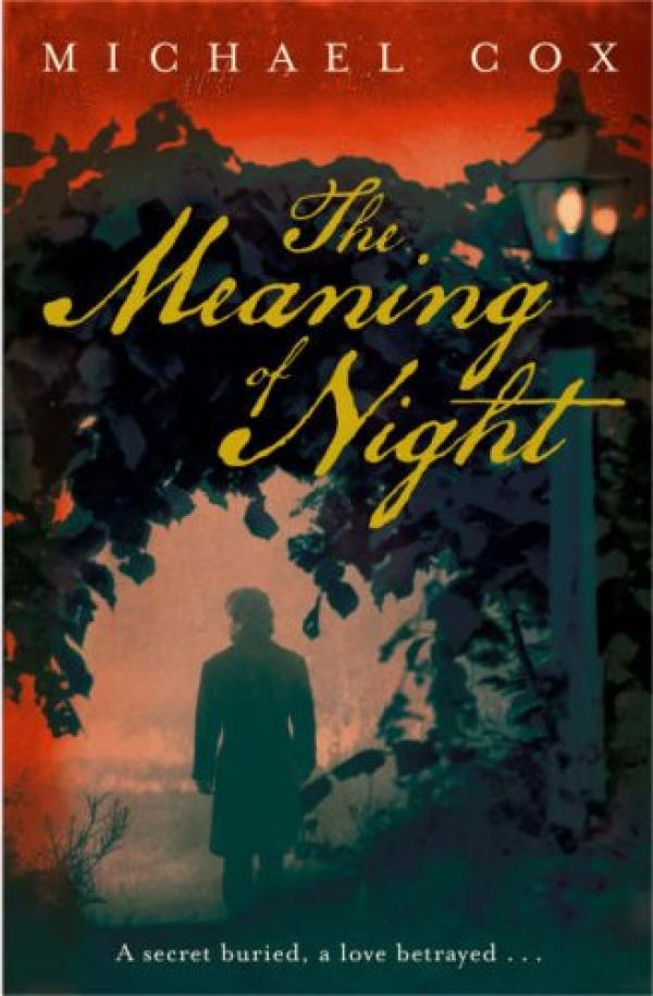 The Meaning Of Night / Michael Cox