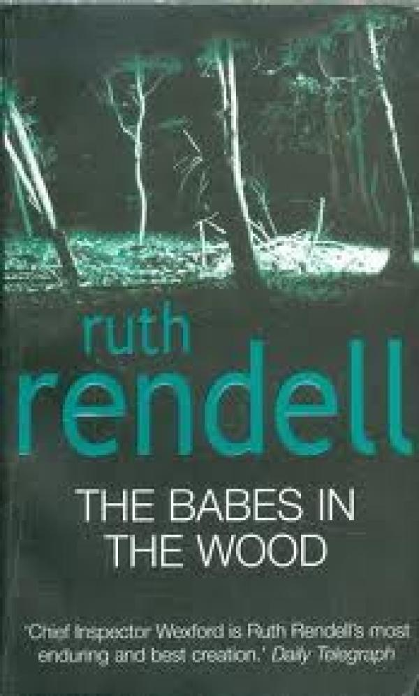 Babes in the wood / Ruth Rendell