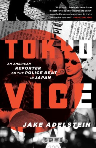 "Tokyo Vice: An American Reporter on the Police Beat in Japan (Vintage Crime/Black Lizard) <g:plusone href=""http://www.books-by-isbn.com/0-307/0307475298-Tokyo-Vice-An-American-Reporter-on-the-Police-Beat-in-Japan-Vintage-Crime-Black-Lizard-0-307-4752 / Jake Adelstein"
