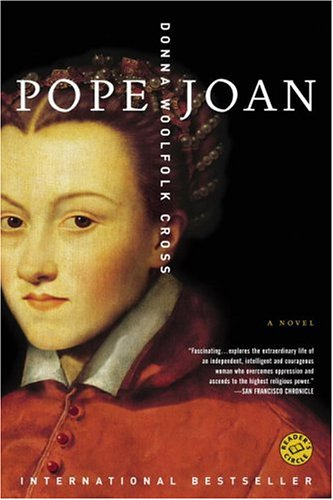 "Pope Joan: A Novel <g:plusone href=""http://www.books-by-isbn.com/0-345/0345416260-Pope-Joan-A-Novel-Ballantine-Reader-s-Circle-0-345-41626-0.html"" count=""false""></g:plusone> / Donna Woolfolk Cross"