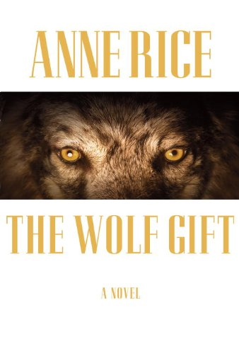 "The Wolf Gift <g:plusone href=""http://www.books-by-isbn.com/0-307/0307595110-The-Wolf-Gift-Anne-Rice-0-307-59511-0.html"" count=""false""></g:plusone> / Anne Rice"