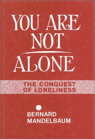 "You Are Not Alone <g:plusone href=""http://www.books-by-isbn.com/0-88400/0884001326-You-Are-Not-Alone-Bernard-Mandelbaum-0-88400-132-6.html"" count=""false""></g:plusone> /"