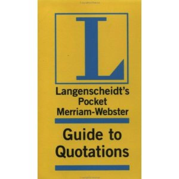 Merriam Webster - Guide to Quotations / merriam webster