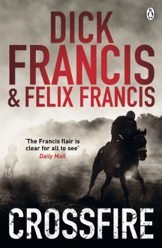 "Crossfire <g:plusone href=""http://www.books-by-isbn.com/0-241/0241954266-Crossfire-Dick-Francis-0-241-95426-6.html"" count=""false""></g:plusone> - Dick Francis"