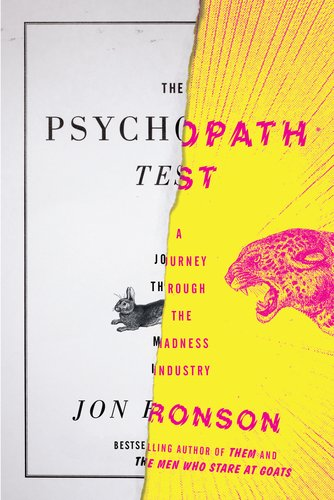 The Psychopath Test (U.S Edition) -  A Journey Through the Madness Industry / Jon Ronson
