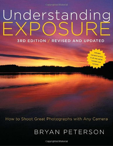 "Understanding Exposure, 3rd Edition: How to Shoot Great Photographs with Any Camera <g:plusone href=""http://www.books-by-isbn.com/0-8174/0817439390-Understanding-Exposure-3rd-Edition-How-to-Shoot-Great-Photographs-with-Any-Camera-0-8174-3939-0.html""  / Bryan Peterson"