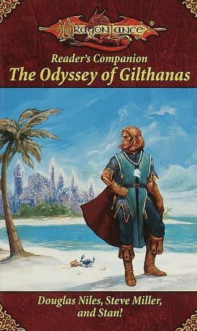 "The Odyssey of Gilthanas (Dragonlance Reader's Companion) <g:plusone href=""http://www.books-by-isbn.com/0-7869/0786914467-The-Odyssey-of-Gilthanas-Dragonlance-Reader-s-Companion-0-7869-1446-7.html"" count=""false""></g:plusone> / Douglas Niles"