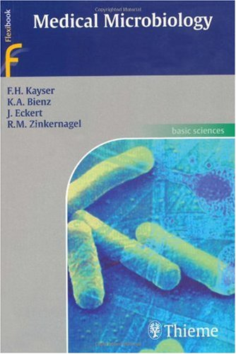 "Medical Microbiology (Flexibook) <g:plusone href=""http://www.books-by-isbn.com/1-58890/1588902455-Medical-Microbiology-Flexibook-F.-Kayser-K.-Bienz-J.-Eckert-R.-Zinkernagel-1-58890-245-5.html"" count=""false""></g:plusone> / J. Eckert"