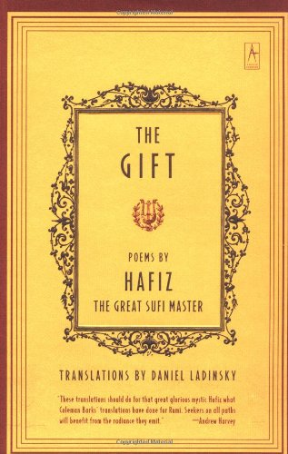 "The Gift - Poems by Hafiz the Great Sufi Master <g:plusone href=""http://www.books-by-isbn.com/0-14/0140195815-The-Gift-Poems-by-Hafiz-the-Great-Sufi-Master-0-14-019581-5.html"" count=""false""></g:plusone> / Hafiz"